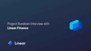Project Rundown Interview with Linear.Finance