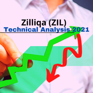 Zilliqa (ZIL) Technical Analysis 2021 for Crypto Traders