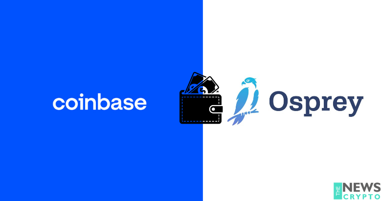 Coinbase Exchange in Process To Acquire Osprey Funds