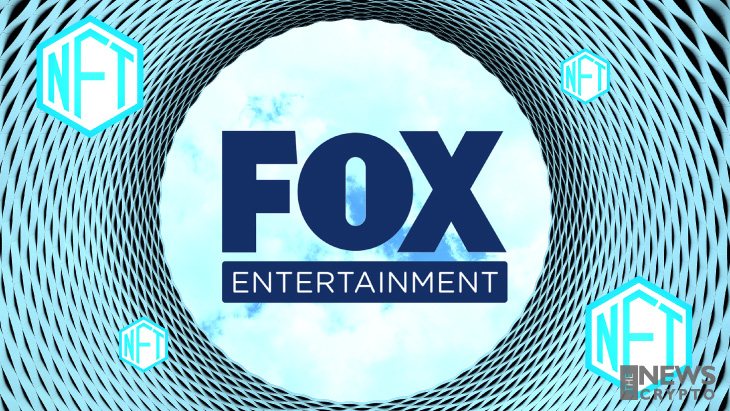 Fox Entertainment Puts $100 Million Into the Non-Fungible Tokens (NFT)