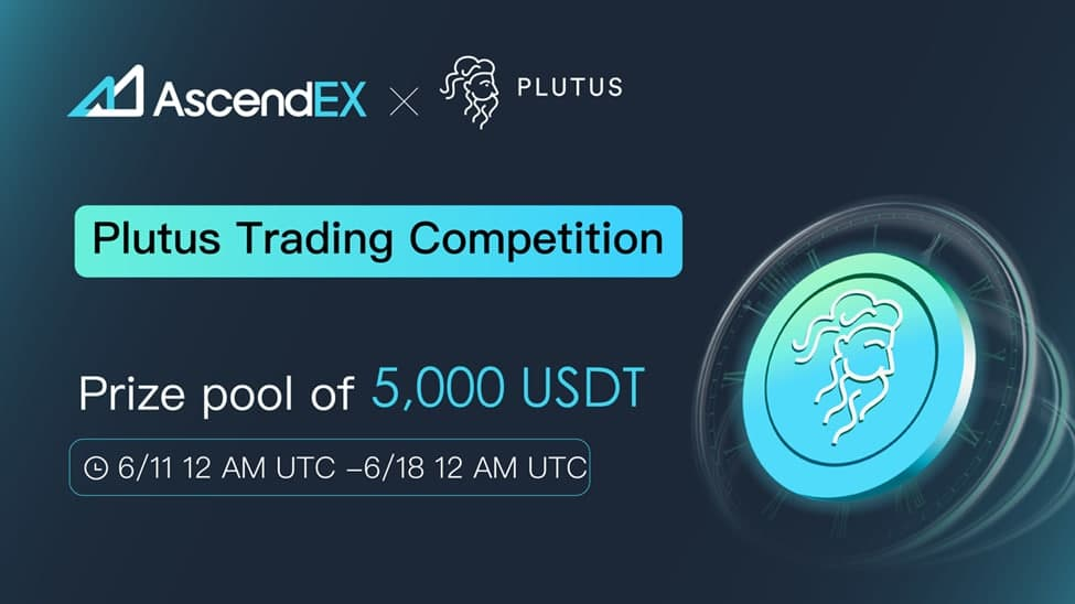 Join the Plutus Airdrop Trading Competition on AscendEX
