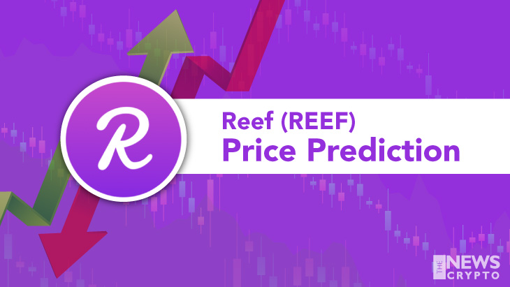 REEF Price Prediction 2021 - Will REEF Hit $0.05 Soon?