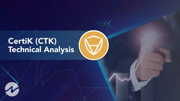 CertiK (CTK) Technical Analysis 2021 for Crypto Traders