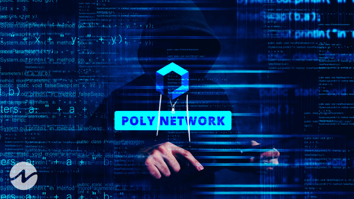 Poly Network Got Hacked Losing Over $600M - 2021's DeFi's Hack