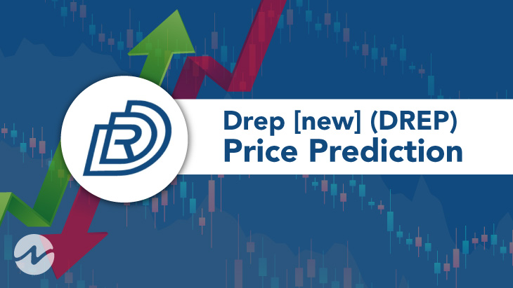 Drep [new] Price Prediction – How Much Will DREP Be Worth in 2021?