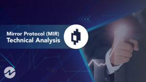 Mirror Protocol (MIR) Technical Analysis 2021 for Crypto Traders