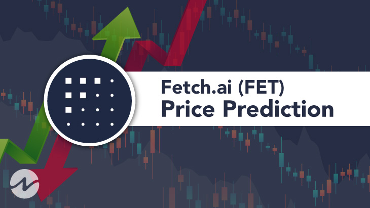Fetch.ai Price Prediction 2021 - Will FET Hit $1.13 Soon?