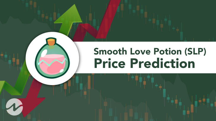 Smooth Love Potion Price Prediction 2021 - Will SLP Hit $0.5 Soon?