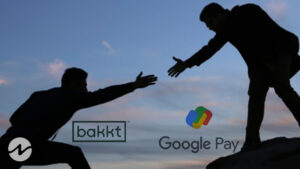 Crypto Exchange Bakkt Collaborates With Google for Payments