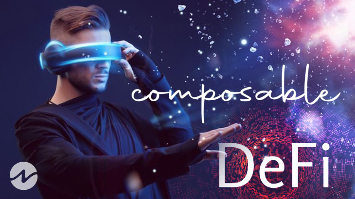 Composable Finance: The Future of DApps & DeFi