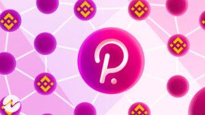 Binance to Start Polkadot's Parachain Slot Auctions